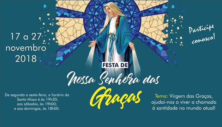 Inicia dia 17 de novembro os festejos da Paróquia  Nossa Senhora das Graças; veja a programação