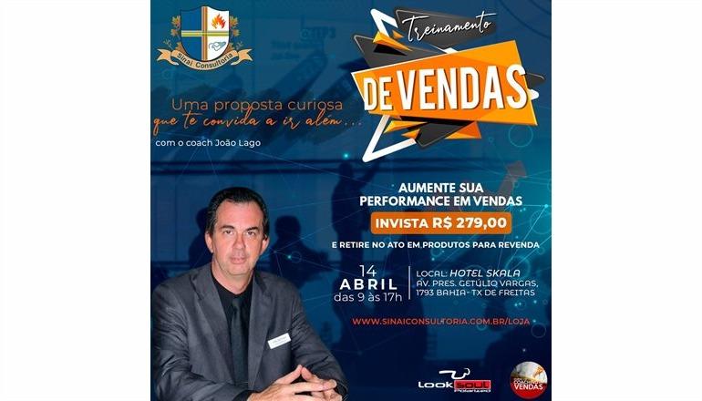 Mude de Vida: Teixeira sediará o Treinamento de Vendas com o coach João Lago; o evento será em abril
