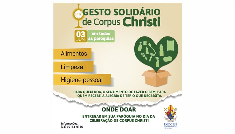 Diocese de Teixeira de Freitas promove gesto solidário na Solenidade de Corpus Christi ; participe